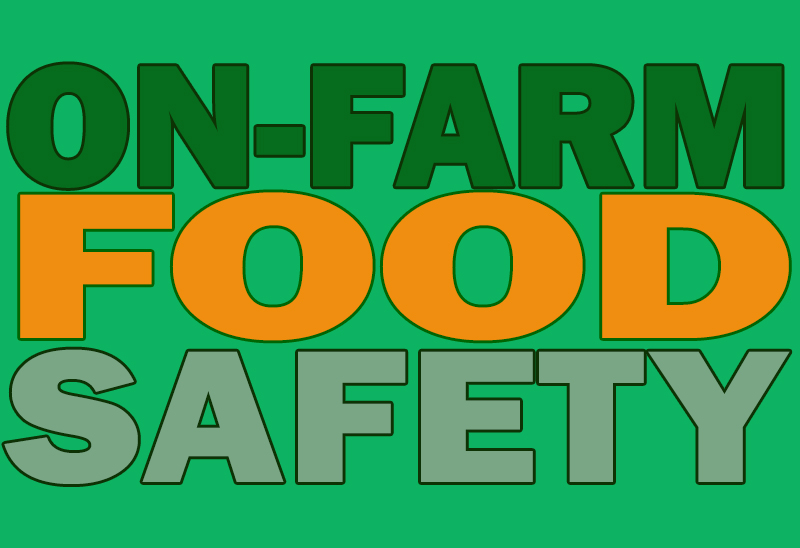 On-farm food safety